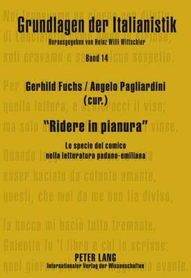 Ridere in Pianura: Le Specie del Comico Nella Letteratura Padano-Emiliana