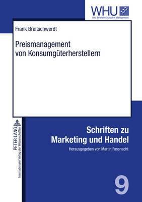 Preismanagement Von Konsumgueterherstellern: Konzeption, Umsetzung Und Erfolgsauswirkungen