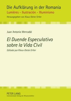 El Duende Especulativo Sobre La Vida Civil: Editado Por Klaus-Dieter Ertler