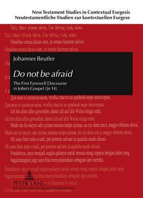 Do Not be Afraid: The First Farewell Discourse in John's Gospel (JN 14)
