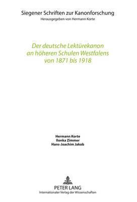 Der Deutsche Lektuerekanon an Hoeheren Schulen Westfalens Von 1871 Bis 1918
