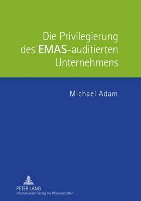 Die Privilegierung Des Emas-Auditierten Unternehmens