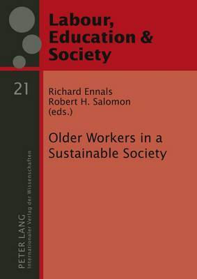 Older Workers in a Sustainable Society