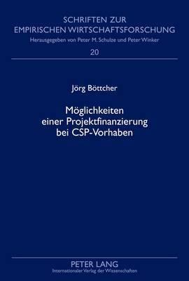Moeglichkeiten Einer Projektfinanzierung Bei CSP-Vorhaben