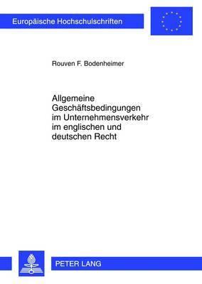 Allgemeine Geschaeftsbedingungen Im Unternehmensverkehr Im Englischen Und Deutschen Recht