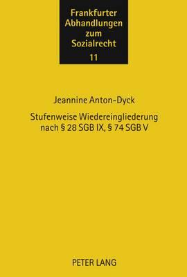 Stufenweise Wiedereingliederung Nach 28 Sgb IX, 74 Sgb V