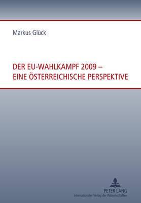 Der Eu-Wahlkampf 2009 Eine Oesterreichische Perspektive