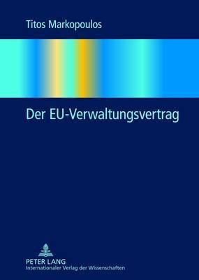 Der Eu-Verwaltungsvertrag