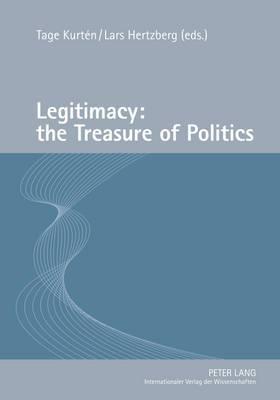 Legitimacy: The Treasure of Politics