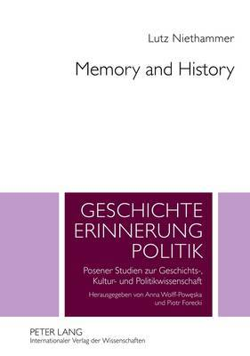 Memory and History: Essays in Contemporary History