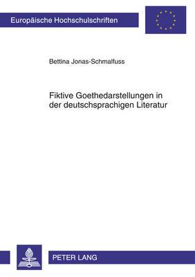 Fiktive Goethedarstellungen In der Deutschsprachigen Literatur