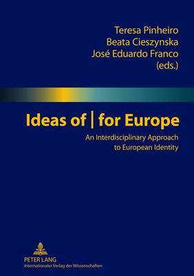 Ideas of | for Europe: An Interdisciplinary Approach to European Identity