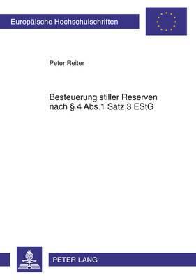 Besteuerung Stiller Reserven Nach 4 ABS.1 Satz 3 Estg: Vereinbarkeit Mit Verfassungs-, Europa- Und Abkommensrecht