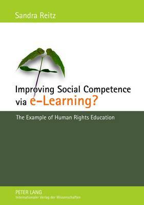 Improving Social Competence Via E-Learning?: The Example of Human Rights Education