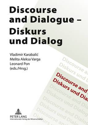 Discourse and Dialogue Diskurs und Dialog