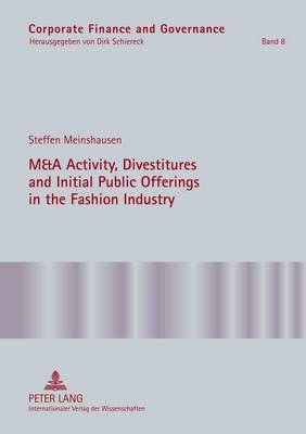 M&A Activity, Divestitures and Initial Public Offerings in the Fashion Industry