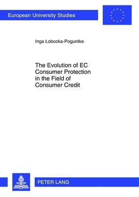 The Evolution of EC Consumer Protection in the Field of Consumer Credit