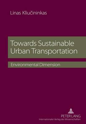 Towards Sustainable Urban Transportation: Environmental Dimension