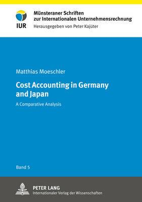 Cost Accounting in Germany and Japan: A Comparative Analysis