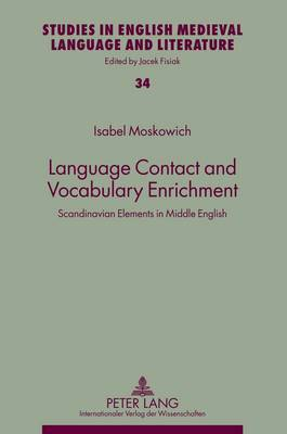 Language Contact and Vocabulary Enrichment: Scandinavian Elements in Middle English