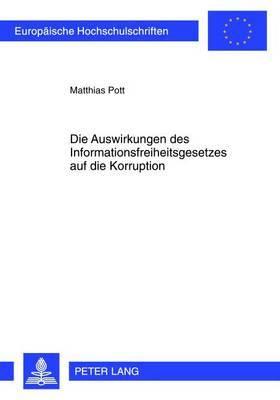Die Auswirkungen Des Informationsfreiheitsgesetzes Auf Die Korruption