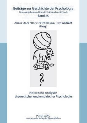 Historische Analysen Theoretischer Und Empirischer Psychologie
