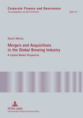Mergers and Acquisitions in the Global Brewing Industry: A Capital Market Perspective