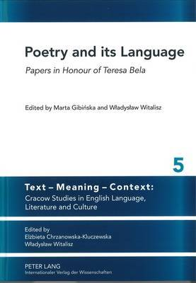 Poetry and its Language: Papers in Honour of Teresa Bela