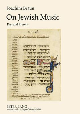 On Jewish Music: Past and Present