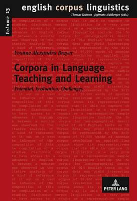 Corpora in Language Teaching and Learning: Potential, Evaluation, Challenges