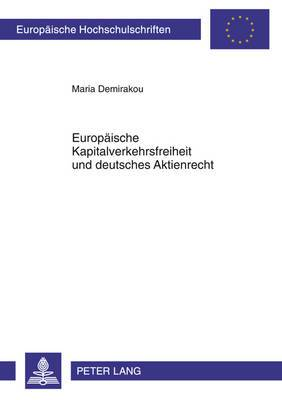 Europaeische Kapitalverkehrsfreiheit Und Deutsches Aktienrecht