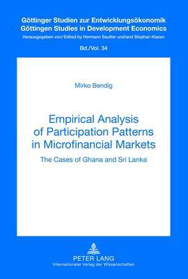 Empirical Analysis of Participation Patterns in Microfinancial Markets: The Cases of Ghana and Sri Lanka