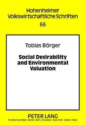 Social Desirability and Environmental Valuation