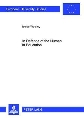 In Defence of the Human in Education