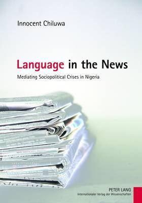 Language in the News: Mediating Sociopolitical Crises in Nigeria