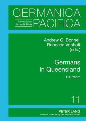 Germans in Queensland: 150 Years