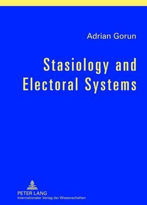 Stasiology and Electoral Systems