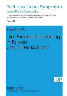 Die Parteienfinanzierung in Taiwan Und in Deutschland