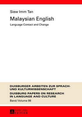 Malaysian English: Language Contact and Change