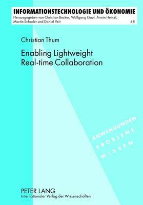 Enabling Lightweight Real-Time Collaboration