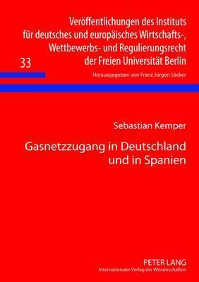 Gasnetzzugang in Deutschland Und in Spanien
