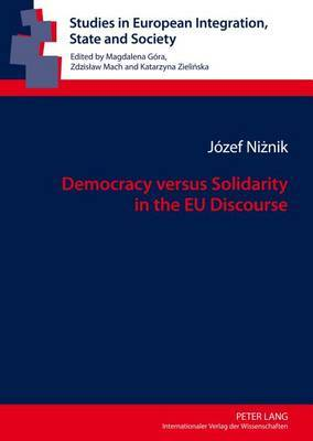 Democracy versus Solidarity in the EU Discourse