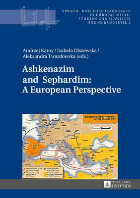 Ashkenazim and Sephardim: A European Perspective