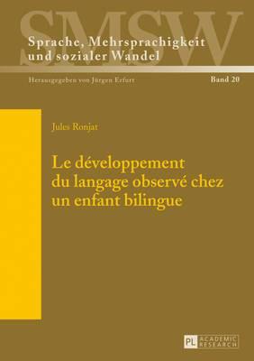 Le Developpement Du Langage Observe Chez Un Enfant Bilingue: Commente Et Annote Par Pierre Escude