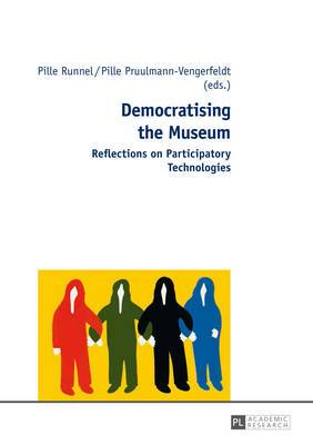 Democratising the Museum: Reflections on Participatory Technologies