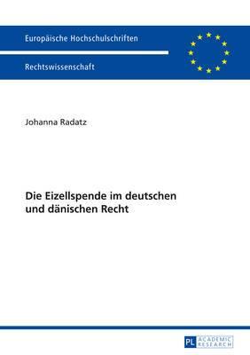 Die Eizellspende Im Deutschen Und Daenischen Recht