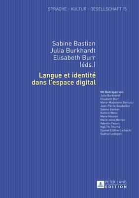 Langue Et Identit  Dans l'Espace Digital