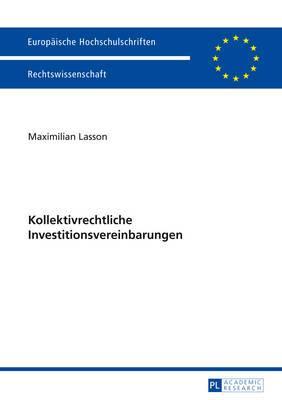 Kollektivrechtliche Investitionsvereinbarungen