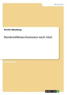 Basiskonfliktmechanismen Nach Glasl