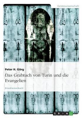 Das Grabtuch Von Turin Und Die Evangelien